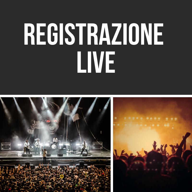 Registrazione Live