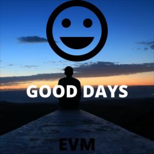 Good Days - EVM